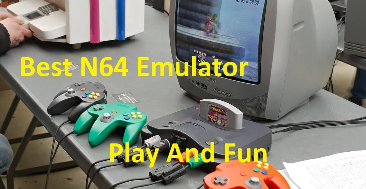 What Is The Best N64 Emulator For Pc