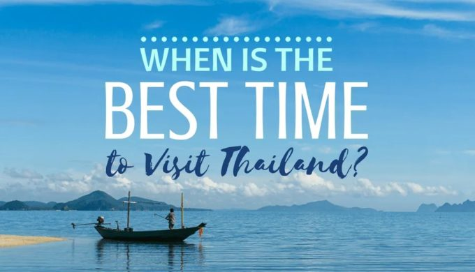 When's The Best Time Of Year To Visit Thailand?